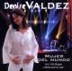 Valdez,Denise Mujer Del Mundo
