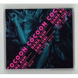 Various Artists - Cocoon Ibiza - Mixed by Dana Ruh & tINi (cocoon recordings)