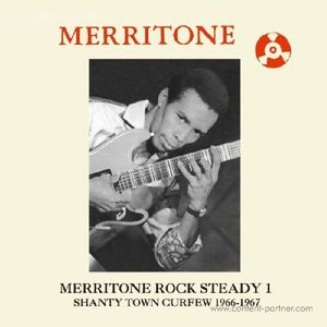 Various Artists - Merritone Rock Steady 1:Shanty Town Curf (Dub Store Records)