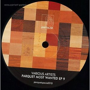 Various Artists - Parquet Most Wanted Ep 9 (parquet)