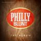 Various Artists Philly Blunt - The Album