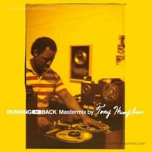 Various Artists - Running Back Mastermix By Tony Humphries (T&W Records)