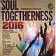 Various Artists Soul Togetherness 2016