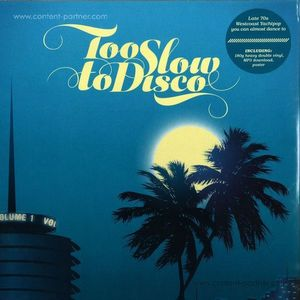Various Artists - Too Slow To Disco (Black Vinyl) (HOW DO YOU ARE?)