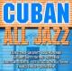 Various Cuban All Jazz