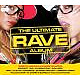Various The Ultimate Rave Album