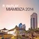Various Weplay-Miamibiza 2014