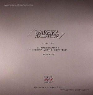 Wareika - Amber Vision (incl Matthias Kaden Remix)