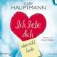 Weber,Anne Gaby Hauptmann: Ich Liebe Dich,Aber Nich