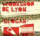 Workshop De Lyon Slogan