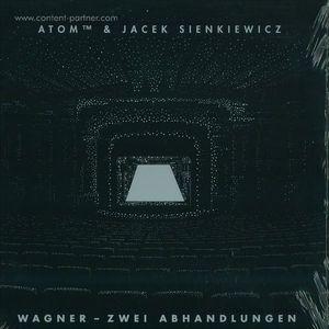 atom tm & jacek sienkiewicz - wagner - zwei abhandlungen (recognition)