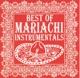 best of mariachi instrumentals best of mariachi instrumentals