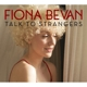 bevan,fiona talk to strangers