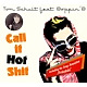 boppin' b/tom schult call it hot shit ep