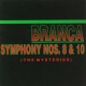 branca,glenn symphony #8 & #10 the mysteries