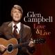 campbell,glen love & live