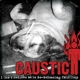 caustic i can't believe we're re-releasing this
