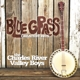 charles river valley boys,the bluegrass greatest hits