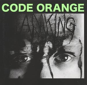 code orange - i am king (deathwish)