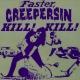 creepersin faster creepersin kill!kill!
