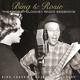 crosby,bing bing & rosie: the crosby-clooney radio s