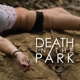 death in the park death in the park