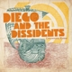 diego & the dissidents contaminated waters