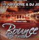 dj kiff one feat. dj jb bounce to this