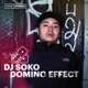dj soko domino effect