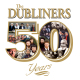 dubliners,the 50 years