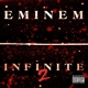 eminem infinite 2