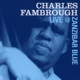 fambrough,charles live @ zanzibar blue