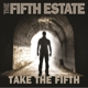 fifth estate,the take the fifth