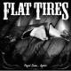 flat tires payin dues...again