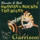 garrison swingin and rockin the blues