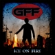 gff ice on fire