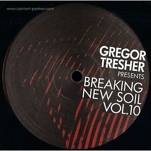 gregor tresher - breaking new soil vol. 10, Pt. 1 (break new soil)