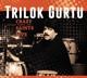 gurtu,trilok crazy saints-live