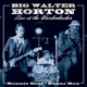 horton,big walter live at the knickebocker