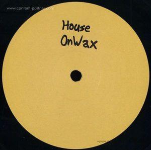 houseonwax - how002 (houseonwax)