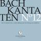 j.s.bach-stiftung/lutz,rudolf kantaten noø12