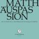 j.s.bach-stiftung/lutz,rudolf matth?uspassion