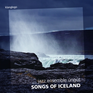 jazz ensemble ung£t - songs of iceland (klanglogo)