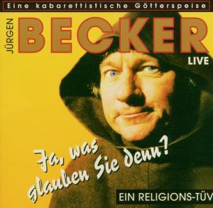 jürgen becker - ja was glauben sie denn (trc - the record company)