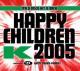 k happy children 2005