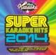 karaoke super karaoke hits 2014
