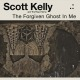 kelly,scott & the road home the forgiven ghost in me