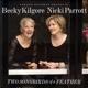 kilgore,becky & parrott,nicki two songbirds of a feather