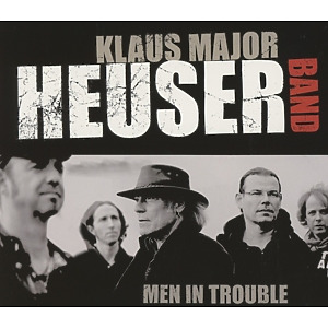 klaus major heuser band - men in trouble (trc - the record company)