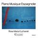 kucharski,rosa maria piano musique espagnole vol.2